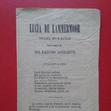 Libretos de ópera: LIBRETO DE OPERA ARGUMENTO LUCIA DE LAMMERMOOR DEL MAESTRO DONIZETTI O DONIZZETTI. Lote 103916691