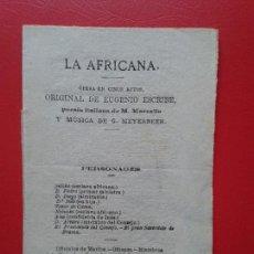 Libretos de ópera: LIBRETO DE OPERA ARGUMENTO LA AFRICANA EUGENIO ESCRIBE M. MARCELLO Y G. MEYERBEER. Lote 103917019