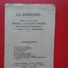 Libretos de ópera: LIBRETO DE OPERA ARGUMENTO LA AFRICANA EUGENIO ESCRIBE M. MARCELLO Y G. MEYERBEER. Lote 103917055