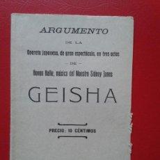 Libretos de ópera: LIBRETO DE OPERA ARGUMENTO DE GEISHA DE HOVEN HALLE DEL MAESTRO SIDNEY JANES. Lote 103917171