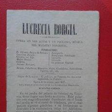 Libretos de ópera: LIBRETO DE OPERA ARGUMENTO LUCRECIA BORGIA DEL MAESTRO DONNIZETTI O DONIZETTI. Lote 103917411