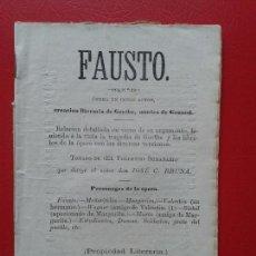Libretos de ópera: LIBRETO DE OPERA ARGUMENTO DE FAUSTO DE GOETHE , MUSICA DE GOUNOD , DON JOSE C. BRUNA. Lote 103917587