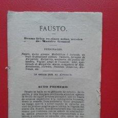 Libretos de ópera: LIBRETO DE OPERA ARGUMENTO DE FAUSTO DE GOETHE , MUSICA DEL MAESTRO GOUNOD . Lote 103917715