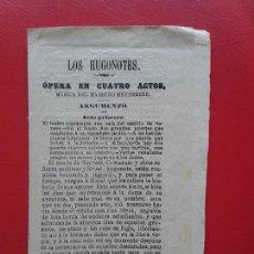Libretos de ópera: LIBRETO DE OPERA ARGUMENTO LOS HUGONOTES DEL MAESTRO MEYERBEER. Lote 103919503