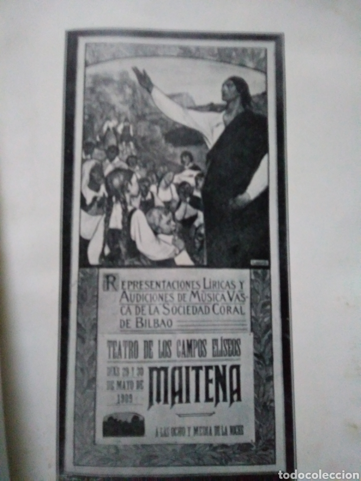 Libretos de ópera: MAITENA. PASTORAL VASCA. ETIENNE DECREPT. CHARLES COLIN. ALFREDO DE ECHAVE. BILBAO 1909. - Foto 2 - 104614079
