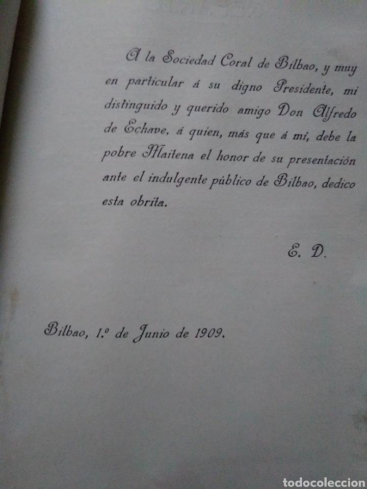 Libretos de ópera: MAITENA. PASTORAL VASCA. ETIENNE DECREPT. CHARLES COLIN. ALFREDO DE ECHAVE. BILBAO 1909. - Foto 4 - 104614079