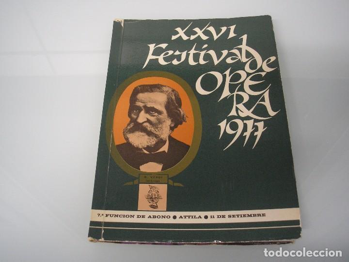XXVI FESTIVAL DE ÓPERA 1977 - G. VERDI 1813-1901 - A. B. A. 0. BILBAO (Música - Libretos de Opera)
