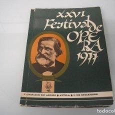 Libretos de ópera: XXVI FESTIVAL DE ÓPERA 1977 - G. VERDI 1813-1901 - A. B. A. 0. BILBAO. Lote 105076943