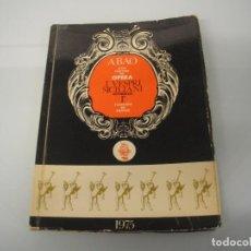 Libretos de ópera: ABAO - XXIV FESTIVAL DE ÓPERA - I VESPRI SICILIANI - G. VERDI - 1975. Lote 105077199