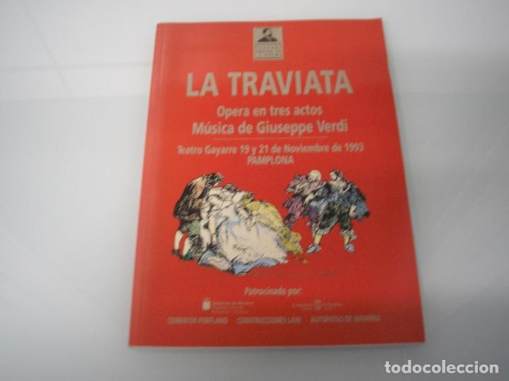 LA TRAVIATA - ÓPERA EN 3 ACTOS - G. VERDI - TEATRO GAYARRE - PAMPLONA 1993 (Música - Libretos de Opera)