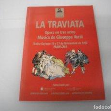 Libretos de ópera: LA TRAVIATA - ÓPERA EN 3 ACTOS - G. VERDI - TEATRO GAYARRE - PAMPLONA 1993. Lote 105078139