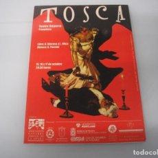 Libretos de ópera: TOSCA - G. PUCCINI - TEATRO GAYARRE - PAMPLONA - OCTUBRE 1999 . Lote 105078543
