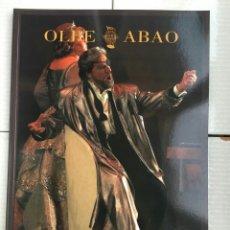 Libretos de ópera: ABAO-OLBE - ANUARIO 2000/01. Lote 112831883