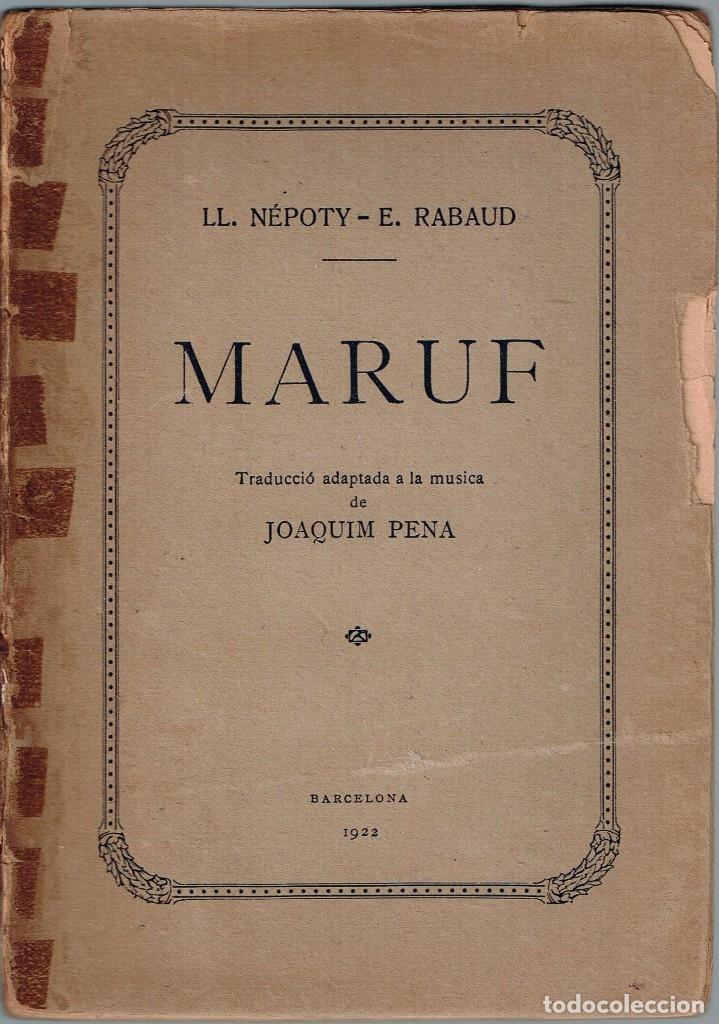 MARUF. ATACONADOR DEL CAIRE. PENA, JOAQUIM (Música - Libretos de Opera)