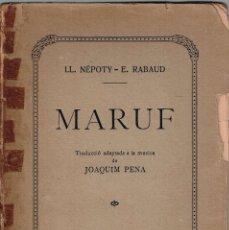Libretos de ópera: MARUF. ATACONADOR DEL CAIRE. PENA, JOAQUIM. Lote 114815311