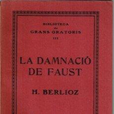 Libretos de ópera: LA DAMNACIÓ DE FAUST. BERLIOZ, H.. Lote 114816499