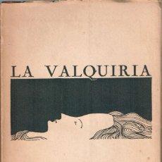 Libretos de ópera: LA VALQUIRIA. WAGNER, RICARD.. Lote 114816975
