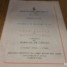 Libretos de ópera: GRAN TEATRO DEL LICEO / PRIMAVERA DE 1949 / GRAN BALLET DE MONTE-CARLO / BUENA CALIDAD.. Lote 116593399