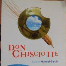 Livrets d'opéra: DON CHISCIOTTE (DON QUIJOTE) LIBRETO DE LA ÓPERA DE MANUEL GARCÍA.. Lote 116998311