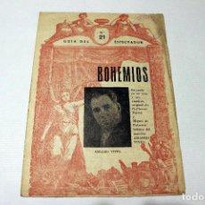 Libretti di opera: BOHEMIOS ZARZUELA EN UN ACTO. GUIA ESPECTADOR Nº 21. MAESTRO AMADEO VIVES. CIRCA 1900. Lote 117080607