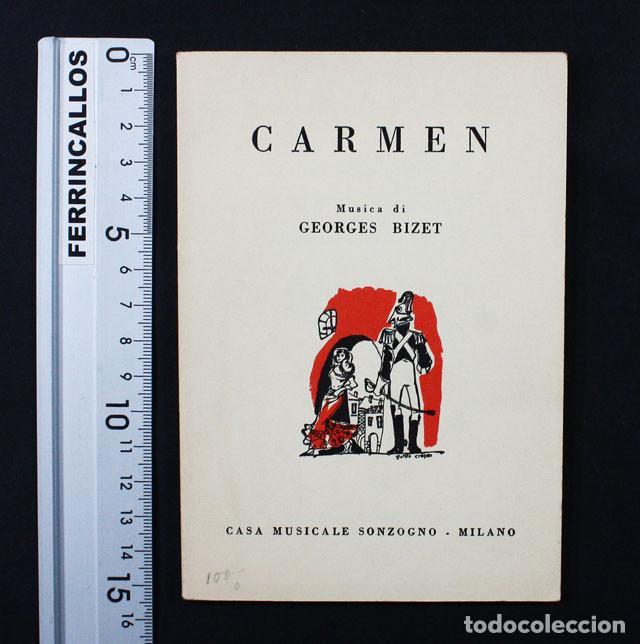 LIBRETO OPERA CARMEN EN ITALIANO CASA MUSICALES SONZOGNO MILAN 1974 63 PAGINAS, BIZET (Música - Libretos de Opera)