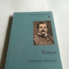 Libretos de ópera: LIBRETO DE OPERA, TOSCA, DE GIACOMO PUCCINI, EN INGLÉS, 2010. Lote 117772259