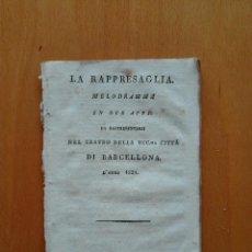 Libretos de ópera: LA RAPPRESAGLIA. GIUSSEPPE HACTMANN. LIBRETTO DEL ESTRENO EN ESPAÑA EN 1821. Lote 117914063