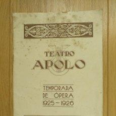 Libretos de ópera: LA BOHEMIA - PROGRAMA TEATRO APOLO - 1926. Lote 118170499