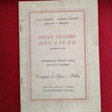 Libretos de ópera: 1927 OPERA - GRAN TEATRO DEL LICEO - BARCELONA - TEMPORADA 1927-1928 - COMPAÑIA DE ÓPERA Y BALLETS. Lote 118359179