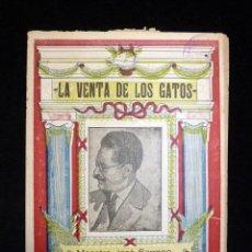 Libretos de ópera: LIBRETO, LA VENTA DE LOS GATOS, ÓPERA EN DOS ACTOS, HNOS. QUINTERO. MÚSICA DE JOSÉ SERRANO, AÑOS 40. Lote 119265559