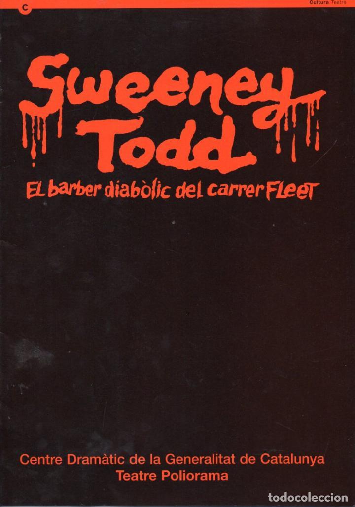 SWEENEY TODD - PROGRAMA TEATRE POLIORAMA DE BARCELONA - CONSTANTINO ROMERO - 24 PÁGINAS. (Música - Libretos de Opera)