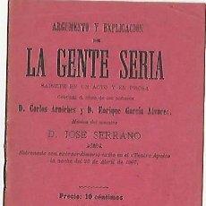 Livrets d'opéra: ARGUMENTO Y EXPLICACIÓN DE LA GENTE SERIA- SAINETE EN UN ACTO Y EN PROSA. Lote 121123971