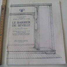 Libretos de ópera: PROGRAMA DE OPERA LE BARBIER DE SEVILLE. 1982. PROGRAMME THÉATRE DE GENEVE TEATRO GINEBRA SUIZA. Lote 123549055