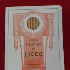 Libretos de ópera: PROGRAMA GRAN TEATRO DEL LICEO. PROGRAMA OFICIAL TEMPORADA 1911-12.. Lote 124140272