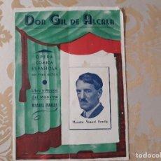Libretos de ópera: OPERA COMICA ESPAÑOLA EN TRES ACTOS. DON GIL DE ALCALA.. Lote 126973151