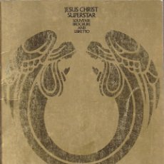 Livrets d'opéra: LIBRETO OPERA JESUS CHRIST SUPERSTAR SOUVENIR LIBRETTO DE 32 PAGINAS MUCHAS FOTOS THE PALACE THEATRE. Lote 127755695