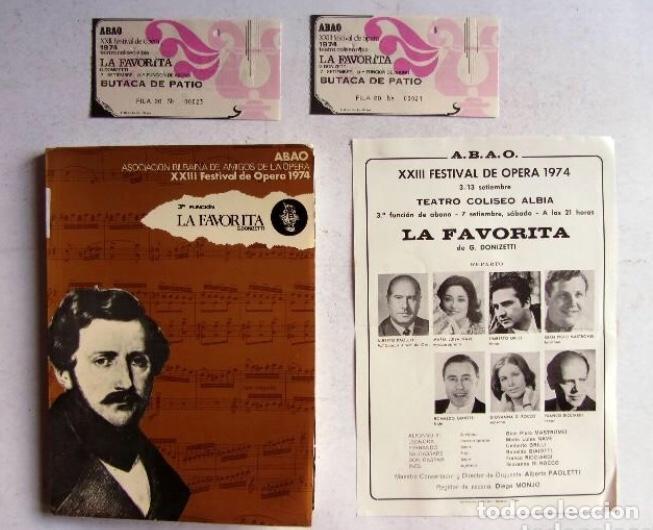 XXIII FESTIVAL DE ÓPERA 1974 BILBAO LA FAVORITA (DONIZZETTI) LIBRETO + FOLLETO DE MANO + 2 ENTRADAS (Música - Libretos de Opera)