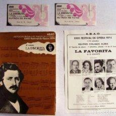 Libretos de ópera: XXIII FESTIVAL DE ÓPERA 1974 BILBAO LA FAVORITA (DONIZZETTI) LIBRETO + FOLLETO DE MANO + 2 ENTRADAS. Lote 128378387