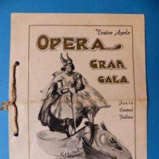 Libretos de ópera: VALENCIA - LIBRETO Y 4 ENTRADAS OPERA GRAN GALA, TEATRO APOLO, JUNTA CENTRAL FALLERA - AÑO 1943. Lote 132868370