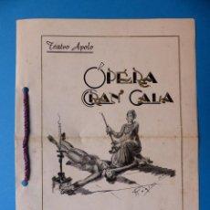 Libretos de ópera: VALENCIA - LIBRETO OPERA GRAN GALA, TEATRO APOLO, JUNTA CENTRAL FALLERA - AÑO 1943. Lote 132868486