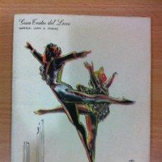 Libretos de ópera: PROGRAMA OFICIAL GRAN TEATRO DEL LICEO - FESTIVAL DE BALLET 1969. Lote 57033527