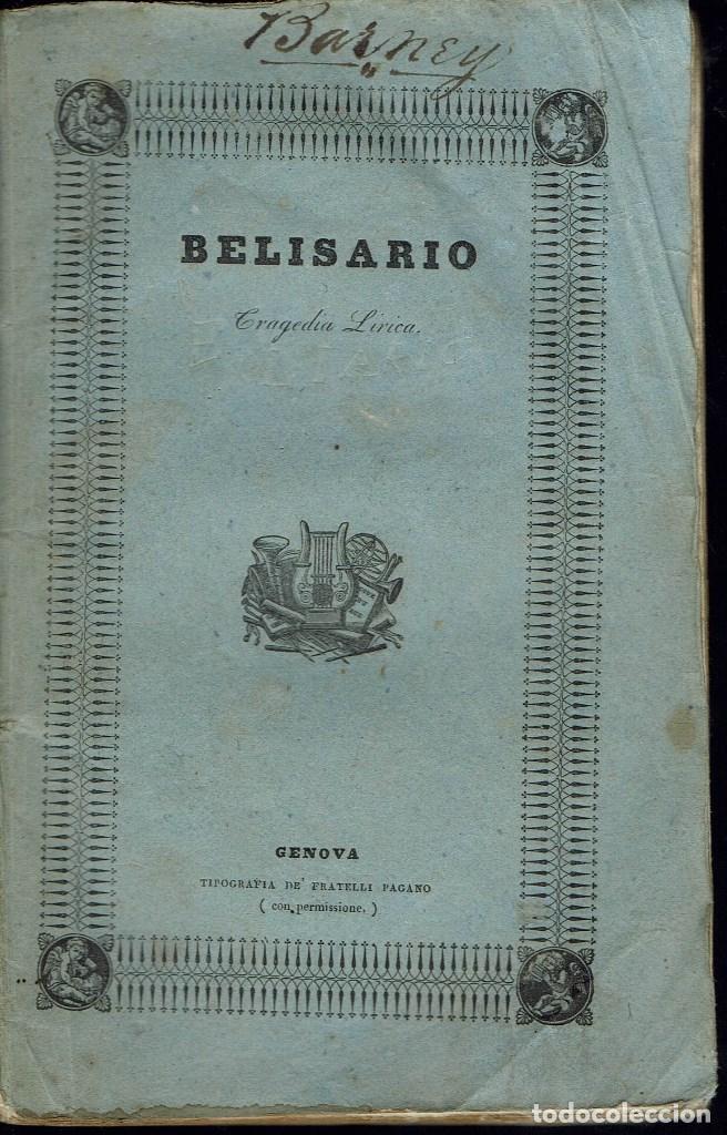 BELISARIO, DE GAETANO DONIZETTI . AÑO 1837. (ÓPERA) (Música - Libretos de Opera)