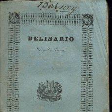 Libretos de ópera: BELISARIO, DE GAETANO DONIZETTI . AÑO 1837. (ÓPERA). Lote 138516126