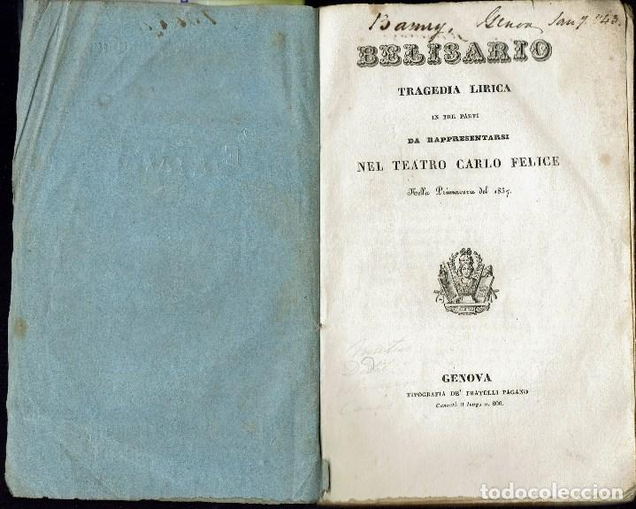Libretos de ópera: BELISARIO, DE GAETANO DONIZETTI . AÑO 1837. (ÓPERA) - Foto 2 - 138516126
