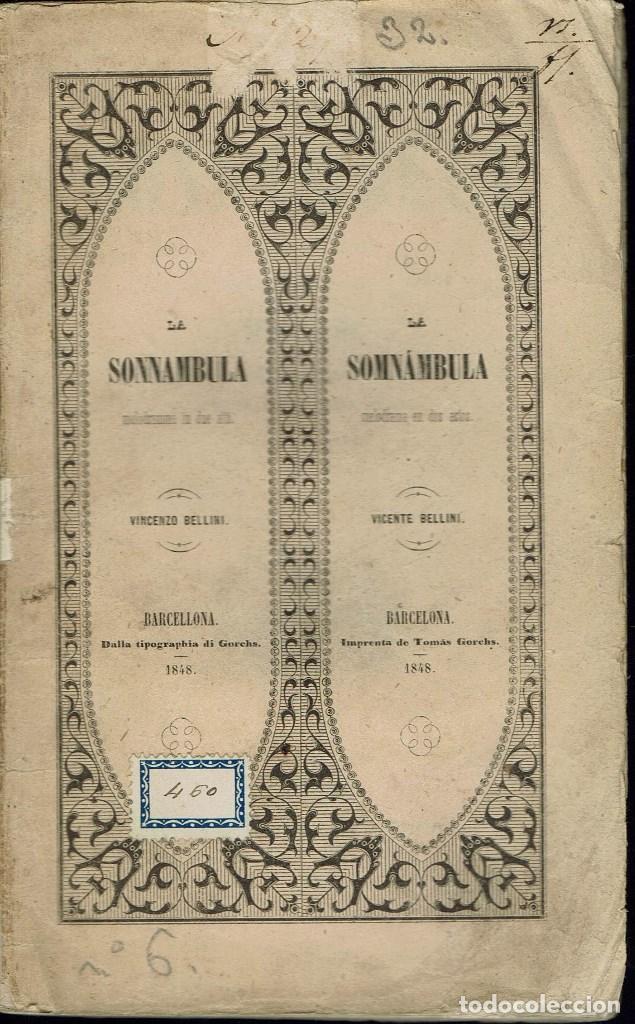 LA SONNAMBULA, DE VINCENZO BELLINI. AÑO 1848. (ÓPERA) (Música - Libretos de Opera)