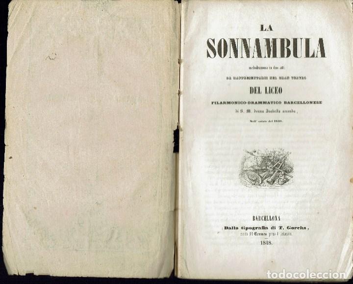Libretos de ópera: LA SONNAMBULA, DE VINCENZO BELLINI. AÑO 1848. (ÓPERA) - Foto 2 - 138516198