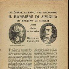 Libretos de ópera: IL BARBIERI DI SIVIGLIA, DE ROSSINI. AÑO ¿? (ÓPERA). Lote 150043953