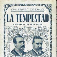 Libretos de ópera: LA TEMPESTAD, DE MIGUEL RAMOS CARRIÓN Y EL MAESTRO CHAPÍ. AÑO 1887. (ÓPERA). Lote 138517878
