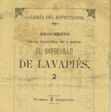 Libretos de ópera: EL BARBERILLO DE LAVAPIÉS, DE LUÍS MARIANO DE LARRA Y FRANCISCO ASENJO BARBIERI. AÑO 1876. (ÓPERA). Lote 138517966