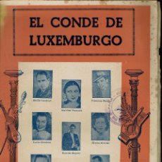 Libretos de ópera: EL CONDE DE LUXEMBURGO, DE JOSÉ JUAN CADENAS Y FRANZ LEHAR. AÑO 1910. (ÓPERA). Lote 138518138